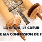 La croix, le cœur de ma confession de foi.