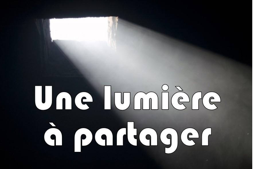Prédication du 31 Décembre 2017: UNE LUMIÈRE A PARTAGER.