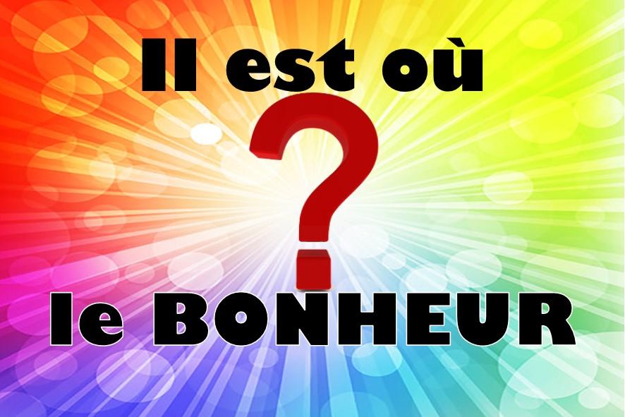 Prédication du 14 Janvier 2018: IL EST OU LE BONHEUR ?