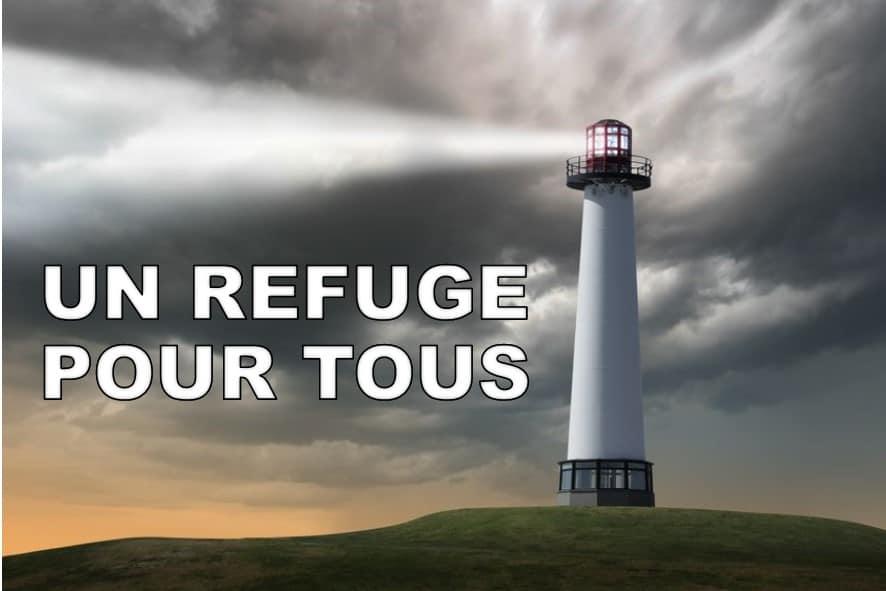 Prédication du 17 Juin: UN REFUGE POUR TOUS