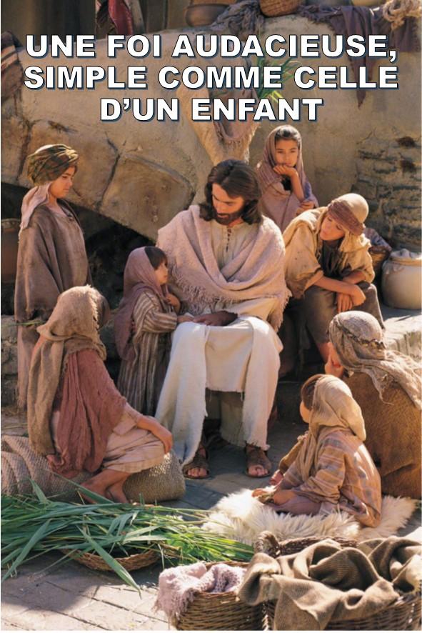 Prédication du 01 Juillet 2018: UNE FOI AUDACIEUSE, SIMPLE COMME CELLE D'UN ENFANT.
