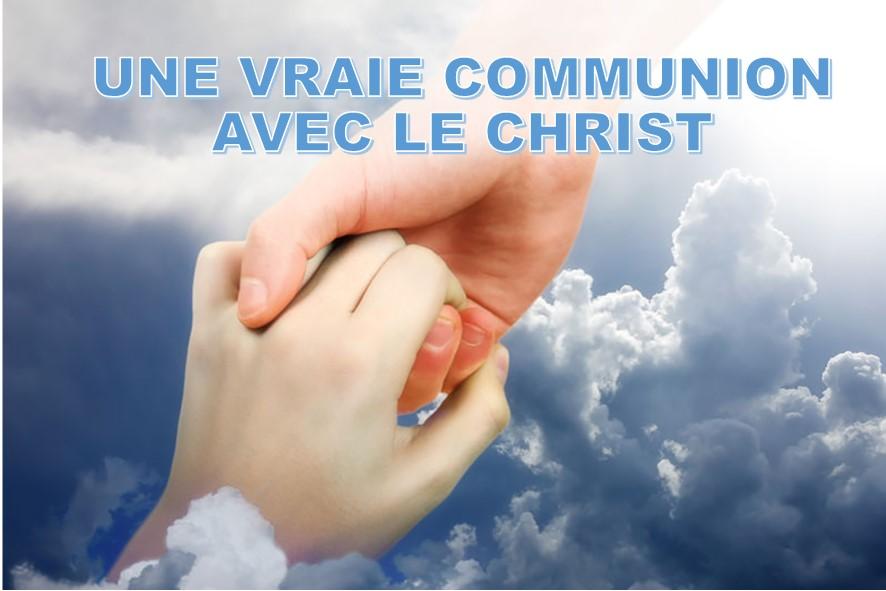 Prédication du 30 Septembre 2018: UNE VRAIE COMMUNION AVEC LE CHRIST