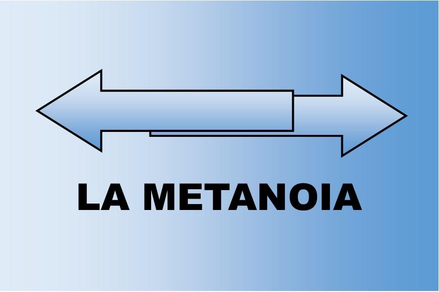 Prédication du 09 Décembre 2018: LA METANOIA