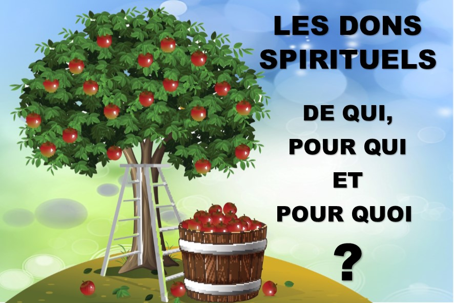 Prédication du 27 Janvier 2019: DONS SPIRITUELS