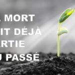 LA MORT FAIT DÉJÀ PARTI DU PASSÉ