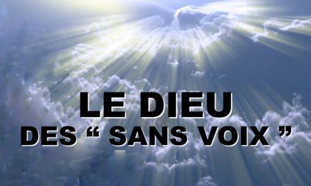 LE DIEU DES SANS VOIX (Prédication du 29 Septembre 2019)