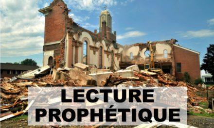 UNE LECTURE PROPHÉTIQUE (Prédication 17 Novembre)