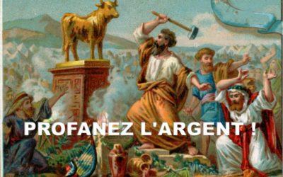 PROFANEZ L'ARGENT! (Prédication du 29 Décembre 2019)