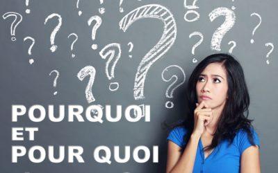 POURQUOI , et POUR QUOI J'EXISTE (Prédication du 19 Janvier 2020)