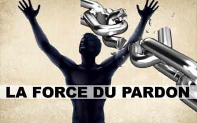 LA FORCE DU PARDON (Prédication du 13 Sepetmbre 2020)