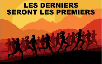 LES DERNIERS SERONT LES PREMIERS (Prédication du 14 Mars 2021)