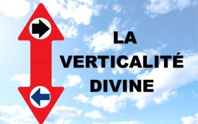 LA VERTICALITE DIVINE (Prédication du 09 Mai 2021)