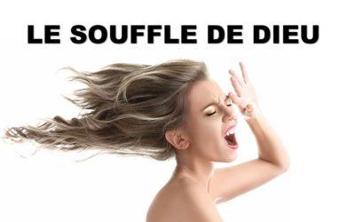 LE SOUFFLE DE DIEU (Prédication du 23 Mai 2021)
