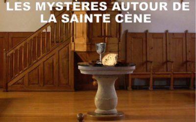 LES MYSTERES AUTOUR DE LA SAINTE CENE (Prédication du 06 Juin 2021)